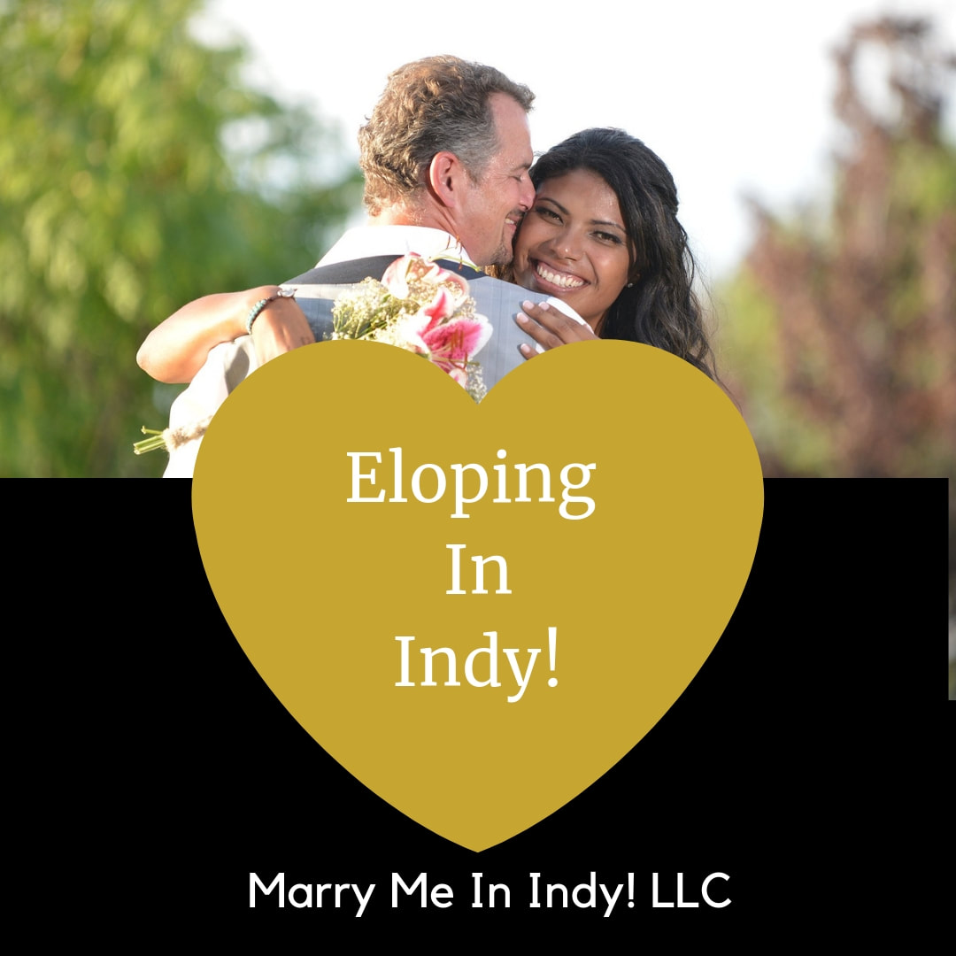 Eloping In Indy!  Marry Me In Indy! Indianapolis Wedding Officiant Services