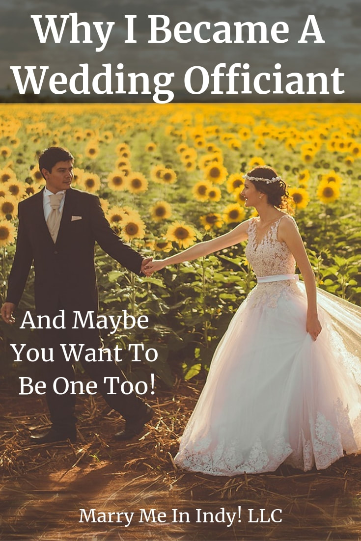 Why I became a wedding officiant and maybe you want to too!
